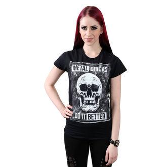 Damen T-Shirt METAL CHICKS DO IT BETTER, METAL CHICKS DO IT BETTER