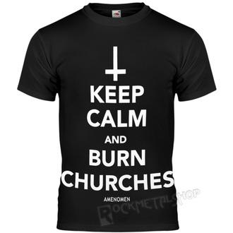 Herren T-Shirt Hardcore - KEEP CALM AND BURN CHURCHES - AMENOMEN, AMENOMEN