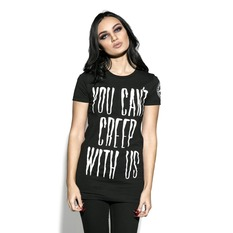 Damen T-Shirt - You Can't Creep With Us - BLACK CRAFT, BLACK CRAFT