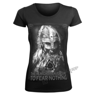 Damen T-Shirt - THE ALMIGHTY TAUGHT ME TO FEAR NOTHING - VICTORY OR VALHALLA, VICTORY OR VALHALLA